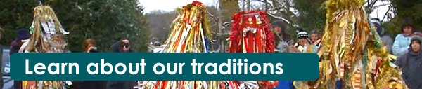 Learn about our traditions